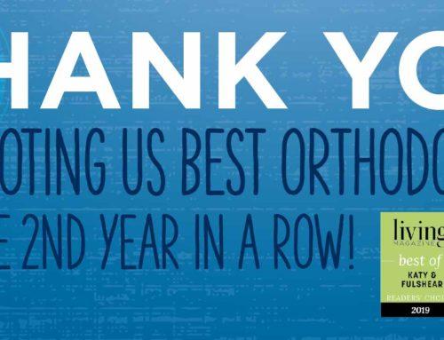 Voted Best Orthodontist in Katy