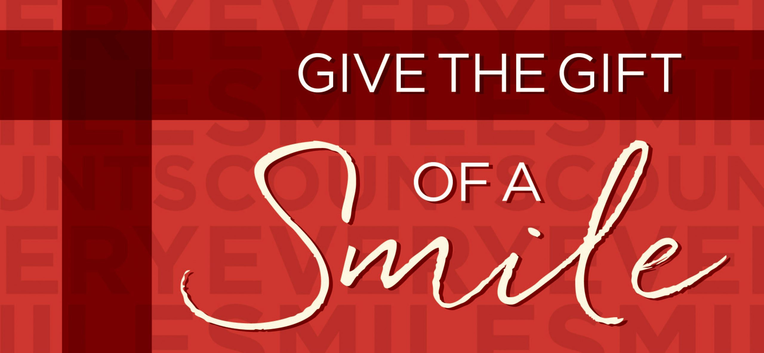 Give the Gift of a Smile